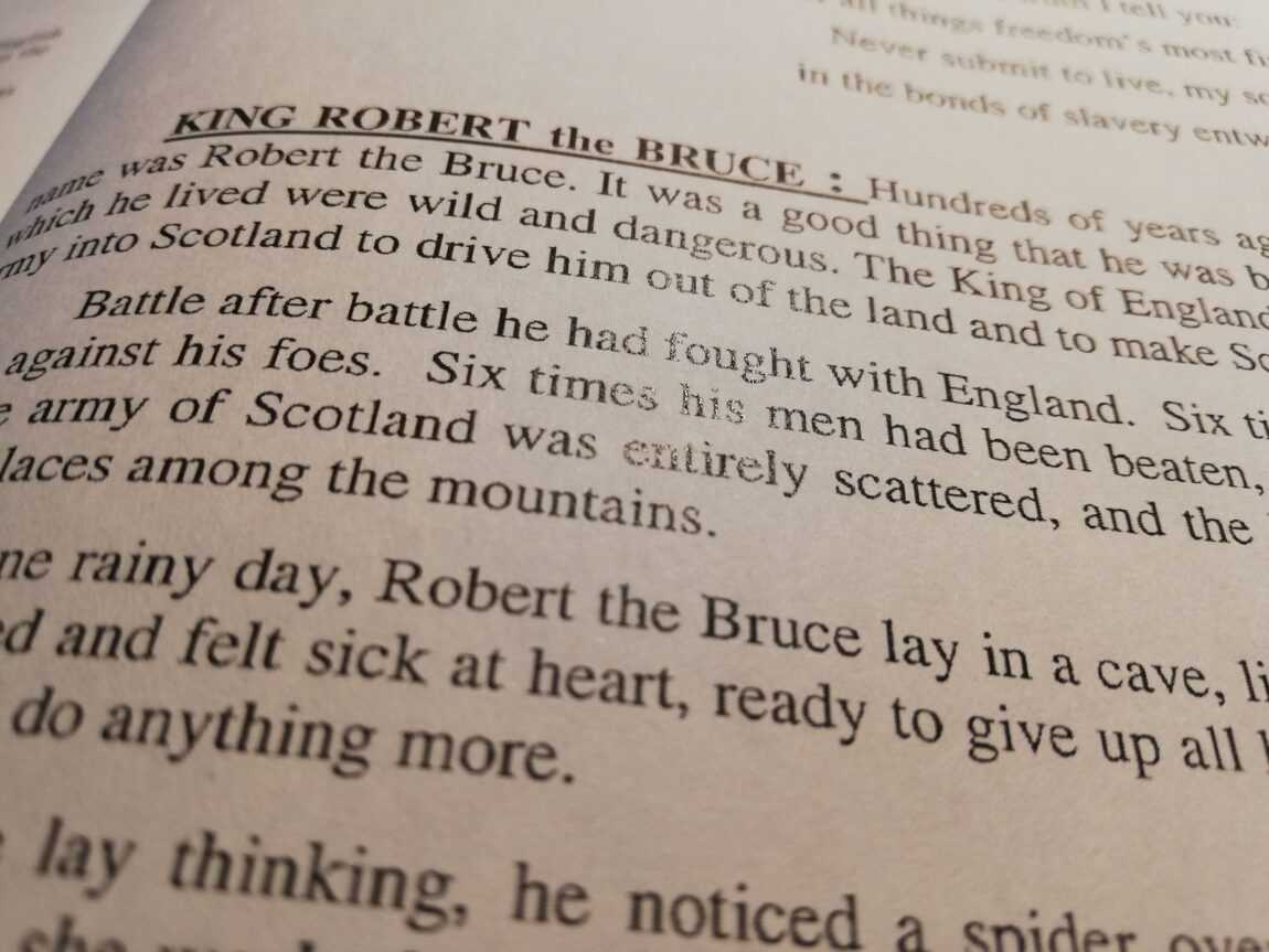King Robert the Bruce, in my Pa's book